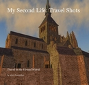 My Second Life: Travel Shots - Travel photo book