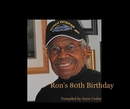 Ron's 80th Birthday - Biographies & Memoirs photo book