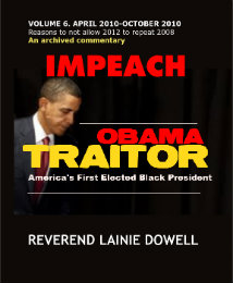 Click to preview IMPEACH OBAMA TRAITOR VOLUME 6. APRIL 2010-OCTOBER 2010 photo book