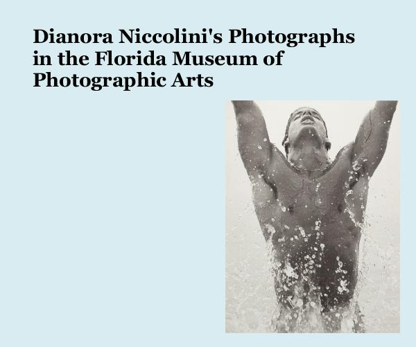 Dianora Niccolini's Photographs in the Florida Museum of Photographic Arts