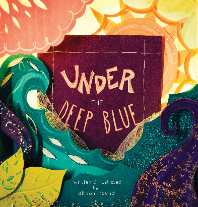 View Under the Deep Blue by Allison Freund