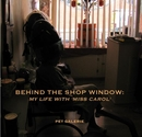 BEHIND THE SHOP WINDOW: MY LIFE WITH 'MISS CAROL', as listed under Arts & Photography