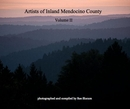 Artists of Inland Mendocino County - photo book