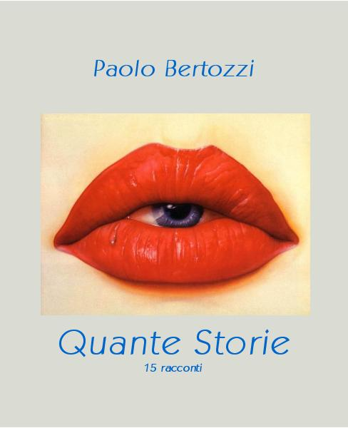 Click to preview Paolo Bertozzi Quante Storie 15 racconti photo book