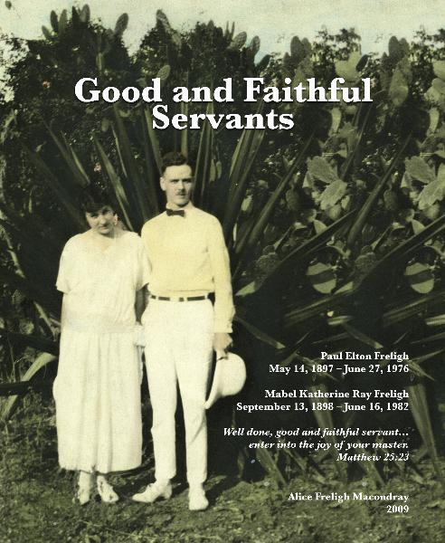 View Good and Faithful Servants by Alice Freligh Macondray