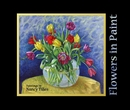 Flowers in Paint - Fine Art photo book