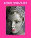 Beauty Challenged - Arts & Photography photo book