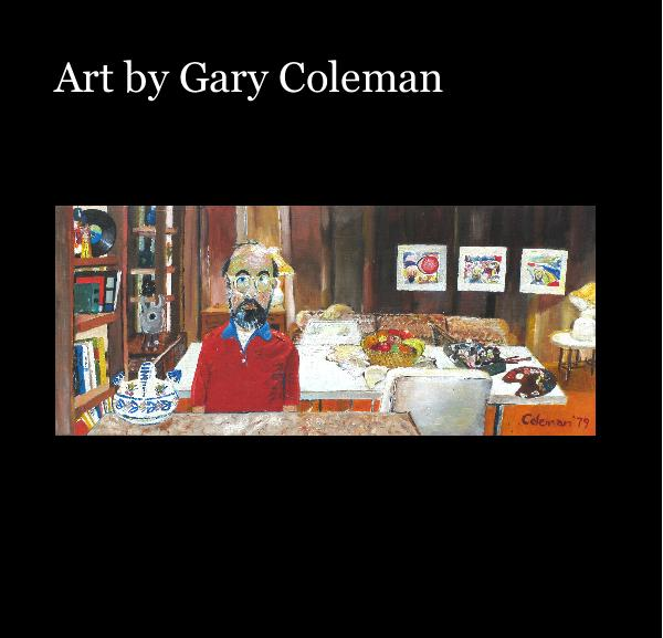 Click to preview Art by Gary Coleman photo book