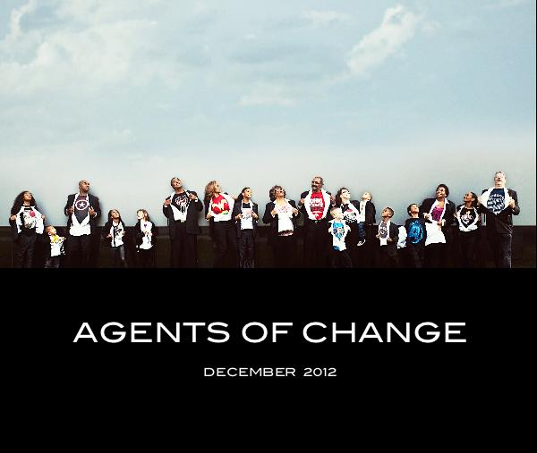 View Agents of Change by Natalie Cash, Images by Monica D. Walker Photography