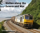 Sixties along the Severn and Wye, as listed under Arts & Photography