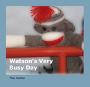 Watson's Very  Busy Day - Children photo book