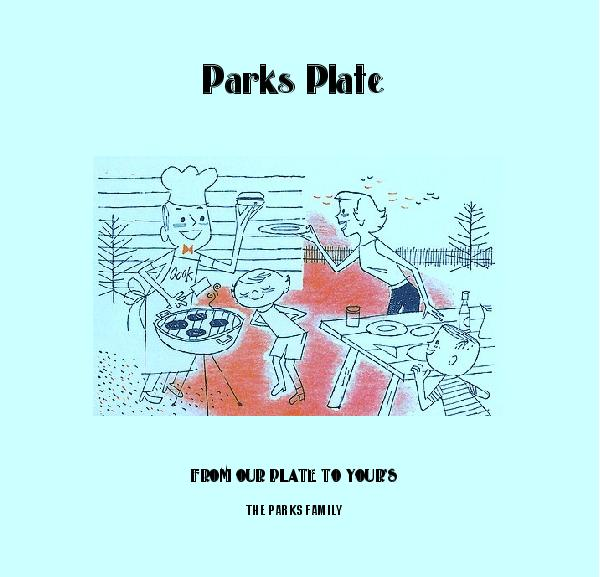 View Parks Plate by THE PARKS FAMILY