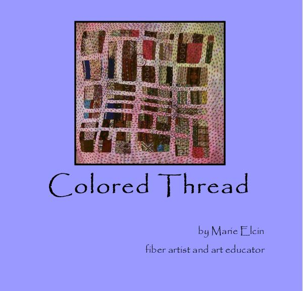 View Colored Thread by Marie Elcin