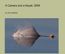 A Camera and a Kayak: 2009, as listed under Arts & Photography