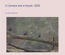 A Camera and a Kayak: 2008, as listed under Arts & Photography
