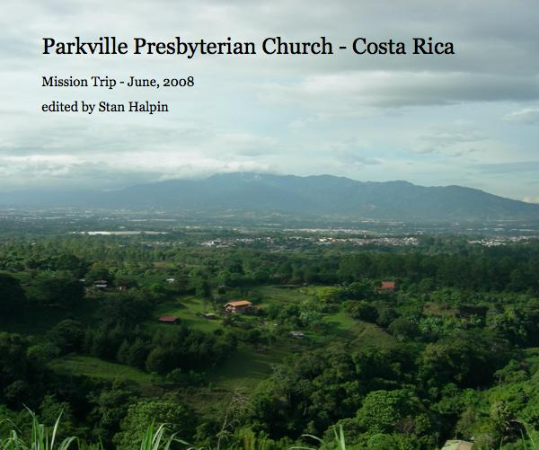 Parkville Presbyterian Church - Costa Rica