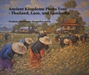 Ancient Kingdoms Photo Tour - Thailand, Laos, and Cambodia - Travel photo book
