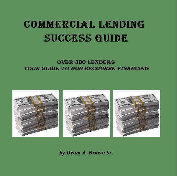 View COMMERCIAL LENDING SUCCESS GUIDE by Dwan A. Brown Sr.