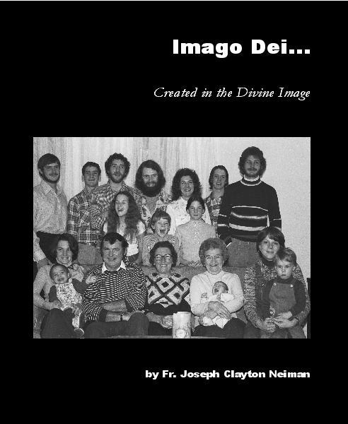View Imago Dei... by Fr. Joseph Clayton Neiman