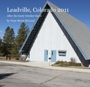 Leadville, Colorado 2011 - Arts & Photography photo book