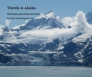 Travels in Alaska. - Travel photo book