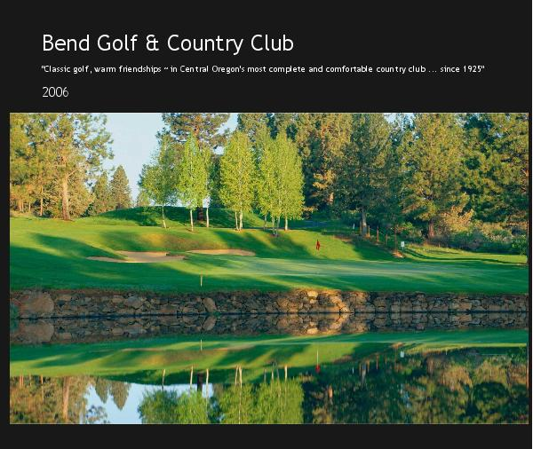 View Bend Golf & Country Club by 2006