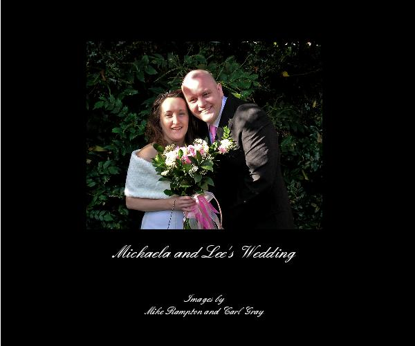 Click to preview Michaela and Lee's Wedding photo book