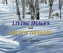 LIVING IMAGES and GOLDEN THOUGHTS, as listed under Arts & Photography