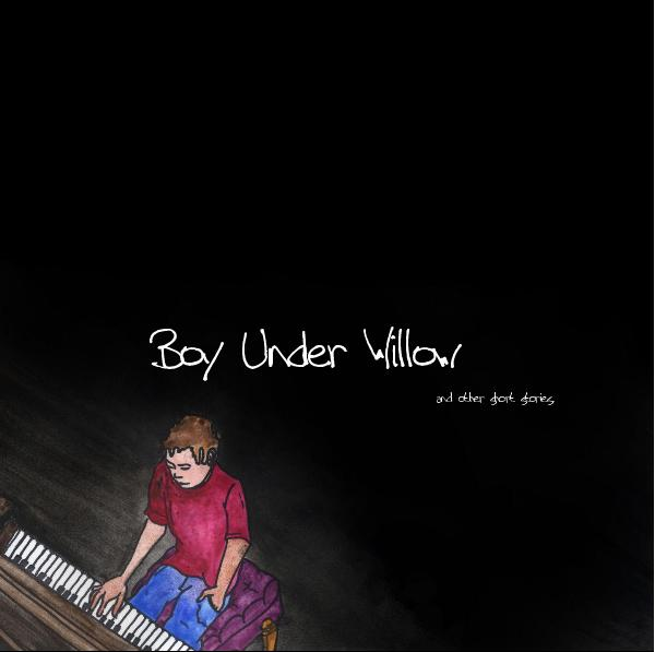 View Boy Under Willow                                                               and other short stories. by BUW