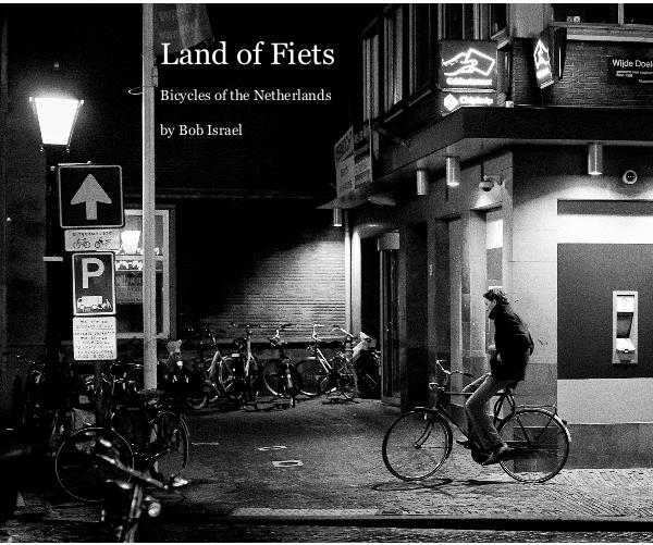 Ver Land of Fiets por Bob Israel