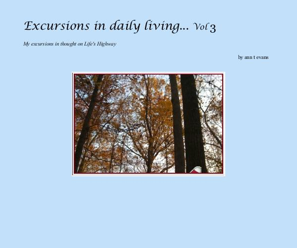 Excursions in daily living... Vol 3