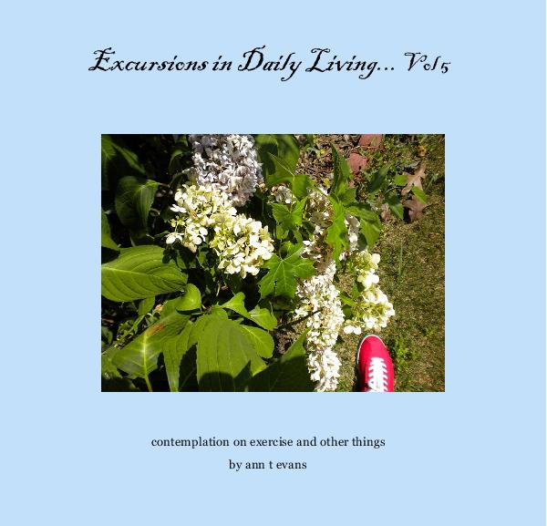 Ver Excursions in Daily Living... Vol 5 por ann t evans