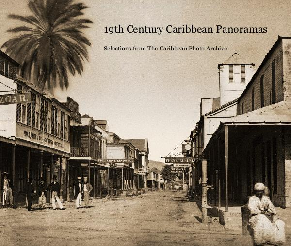 19th Century Caribbean Panoramas