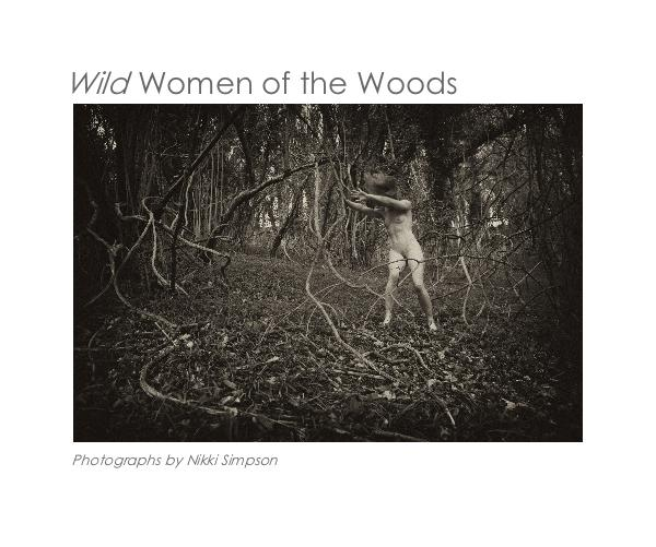 Wild women of the woods wild women of the woods by phibelle arts
