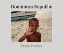 Dominican Republic - by Frank Peeters - Fine Art Photography photo book