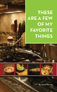 These Are A Few Of My Favorite Things - Cooking pocket and trade book
