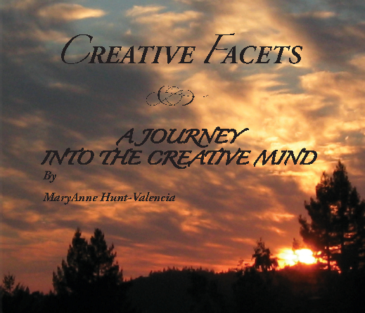 View Creative Facets by MaryAnne Hunt-Valencia