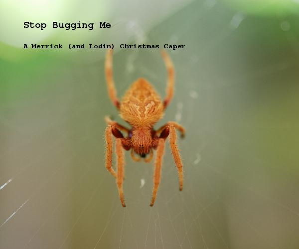 View Stop Bugging Me by Rebecca Lodin