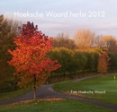 Hoeksche Waard herfst 2012, as listed under Travel