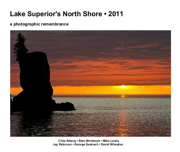 View Lake Superior's North Shore • 2011 a photographic remembrance (expanded) by Stan Birnbaum