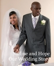 Nadine and Hope Our Wedding Story - Wedding photo book