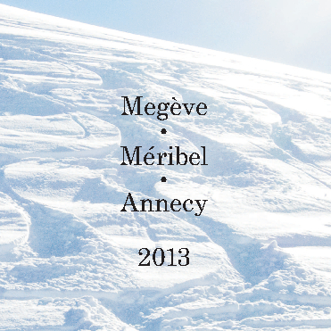 View Megeve, Meribel, Annecy by Callahan and Corell