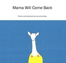Mama Will Come Back, as listed under Children