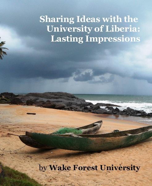 Sharing Ideas with the University of Liberia: Lasting Impressions