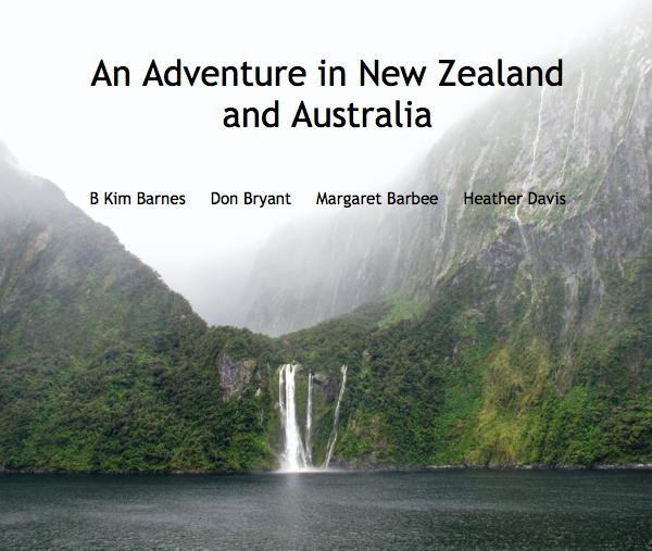 View An Adventure in New Zealand and Australia by B Kim Barnes, Don Bryant, Margaret Barbee, Heather Davis