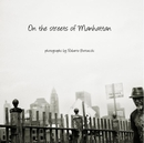 On the streets of Manhattan - Fine Art Photography photo book