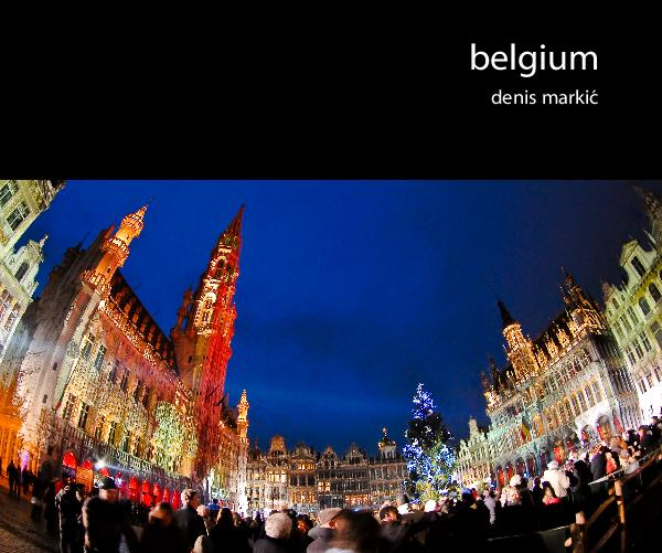 View Belgium by Denis Markic‡