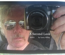 A Second Look 2011 by Larry Sibley - Fine Art Photography photo book
