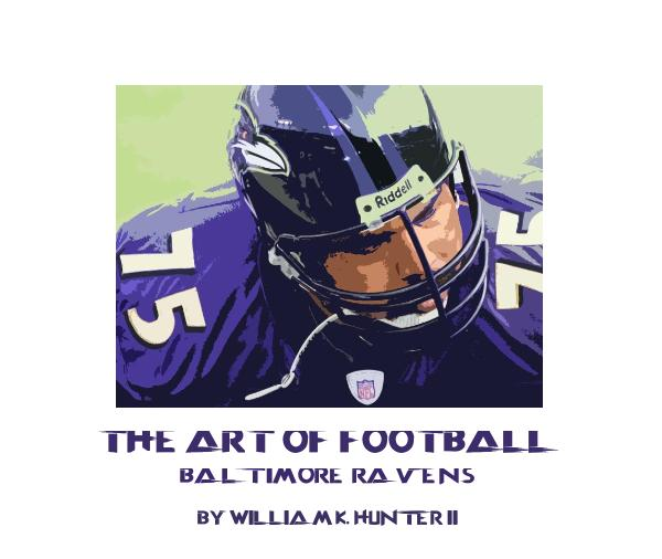 View The Art of Football by WILLIAM K. HUNTER II