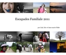 Escapades Familiale 2011 - photo book